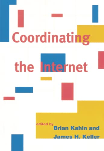 Coordinating the Internet - Brian Kahin, James H. Keller