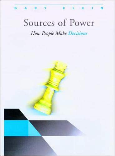 711. Sources of Power: How People Make Decisions