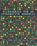 Microarrays for an Integrative Genomics (Computational Molecular Biology)