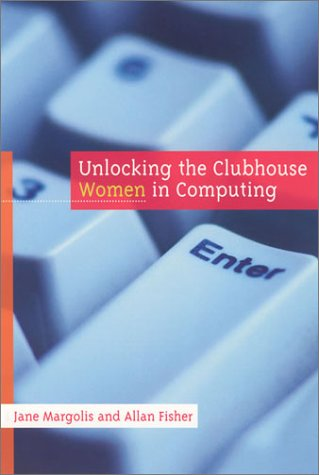 226. Unlocking the Clubhouse: Women in Computing (MIT Press)
