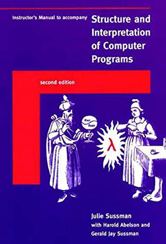 Instructor's Manual t/a Structure and Interpretation of Computer Programs - 2nd Edition