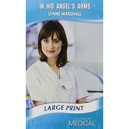 In His Angel's Arms Marshall Romance Harlequin Mills Boon (Large . 9780263199284