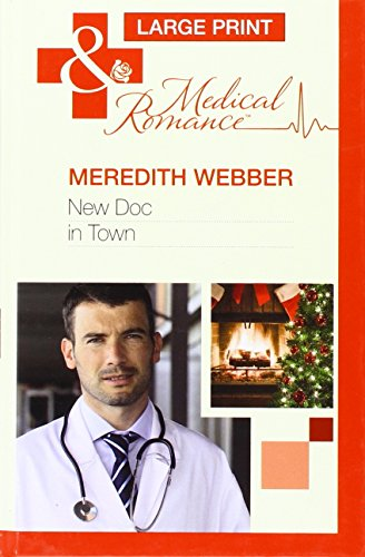 New Doc in Town by Meredith Webber (Hardback, 2012)
