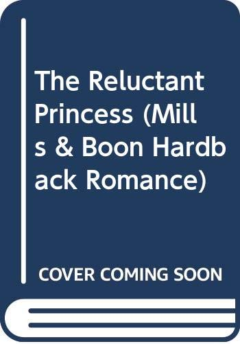 The Reluctant Princess by Raye Morgan (Hardback, 2012)