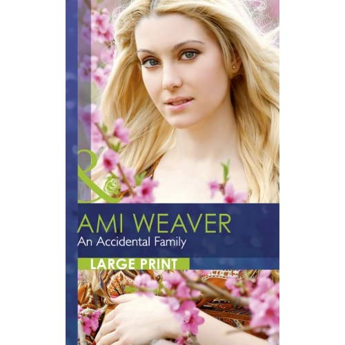 An Accidental Family (Mills & Boon Largeprint Romance)