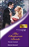 The Chaperon Bride (Historical Romance S.)