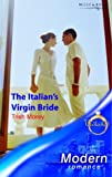 The Italian's Virgin Bride (Modern Romance S.) :Amazon