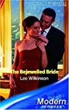 The Bejewelled Bride (Modern Romance)