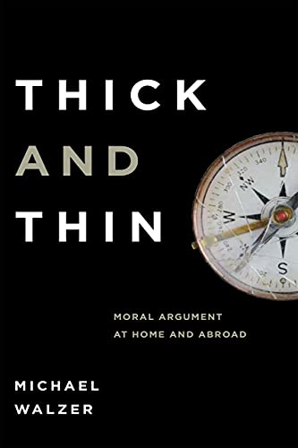 Thick and Thin: Moral Argument at Home and Abroad (FRANK COVEY LOYOLA L)