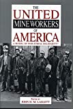 The United Mine Workers of America: A Model of Industrial Solidarity?