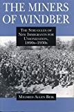 The Miners of Windber: The Struggles of New Immigrants for Unionization, 1890s-1930s