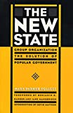 Buy The New State: Group Organization the Solution of Popular Government from Amazon