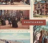 Postcards: Ephemeral Histories of Modernity