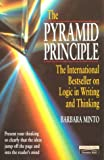 The Pyramid Principle: Logic in Writing and Thinking - book cover picture