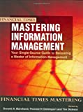 Buy Mastering Information Management from Amazon