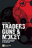 Cover Image of Traders, Guns & Money: Knowns and unknowns in the dazzling world of derivatives by Satyajit Das published by FT Press
