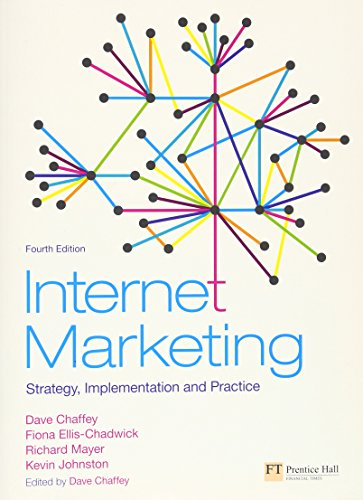 Internet Marketing: Strategy, Implementation and Practice (4th Edition)