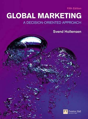 Global Marketing: A decision-oriented approach (5th Edition) (Financial Times (Prentice Hall))