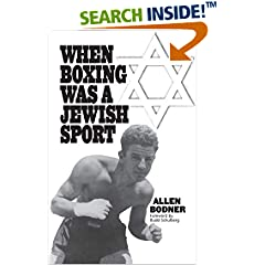 When Boxing Was a Jewish Sport