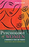 Psychology of Women: A Handbook of Issues and Theories