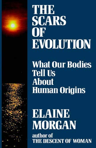 The Scars of Evolution, by Morgan, Elaine