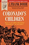 Coronado's Children: Tales of Lost Mines and Buried Treasures of the Southwest