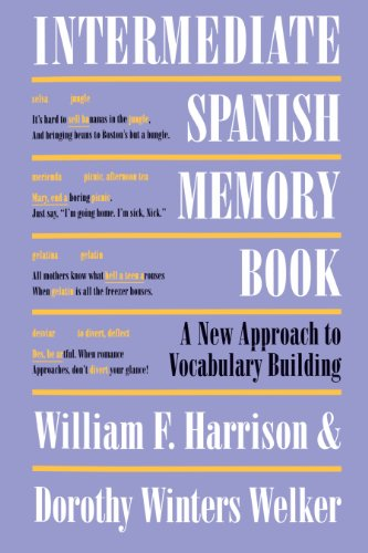 Intermediate Spanish Memory Book: A New Approach to Vocabulary Building