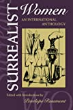 Surrealist Women: An International Anthology (Surrealist Resolution)