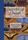Butterflies of Houston and Southeast Texas [paperback]