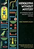 Hieroglyphs Without Mystery: An Introduction to Ancient Egyptian Writing - book cover picture
