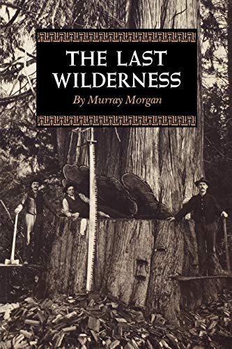 The Last Wilderness (Washington Papers), Morgan, Murray