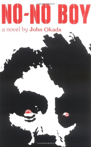 No-No Boy (Classics of Asian American Literature), Okada, John