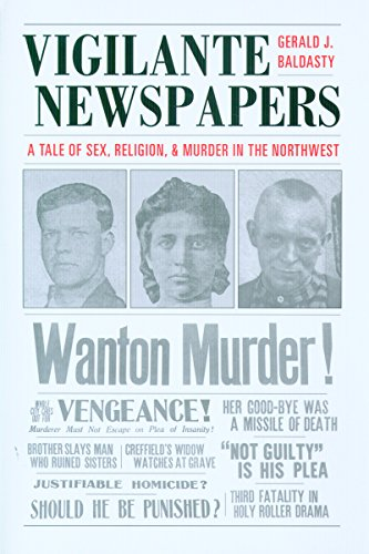 Vigilante Newspapers, Baldasty, Gerald J.