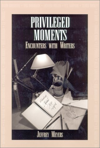 Privileged Moments: Encounters with Writers