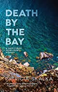 Death by the Bay by Patricia Skalka
