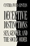 Deceptive Distinctions : Sex, Gender, and the Social Order - book cover picture