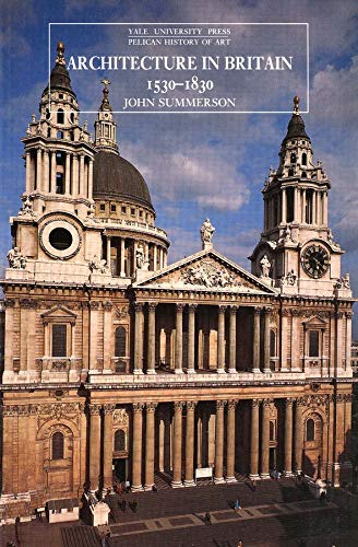 Architecture in Britain 1530 to 1830