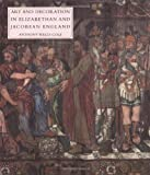 Art and Decoration in Elizabethan and Jacobean England
