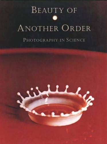 Beauty of Another Order: Photography in Science, Thomas, Ann