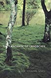 Language of Landscape by Anne Whiston Spirn