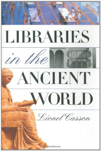 Libraries in the Ancient World, Casson, Lionel