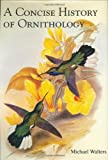 A Concise History of Ornithology