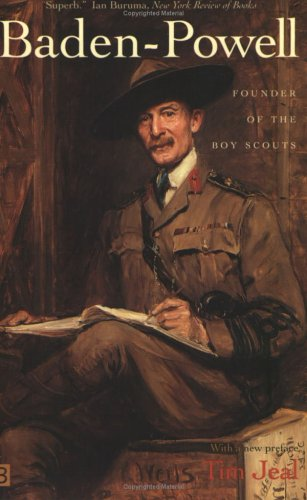 Baden-Powell: Founder of the Boy Scouts, Jeal, Tim