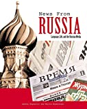News From Russia: Language, Life and the Russian Media (Yale Language)