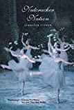 """Nutcracker"" Nation : How an Old World Ballet Became a Christmas Tradition in the New World"