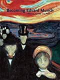 Becoming Edvard Munch