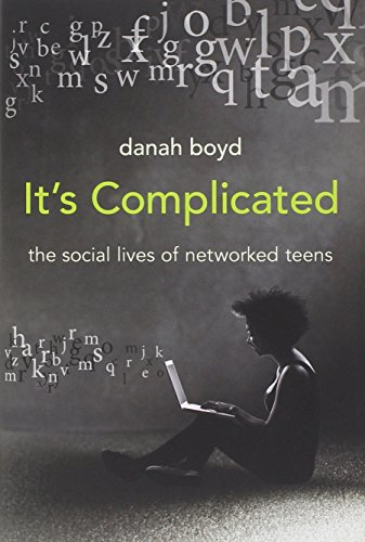 PDF It s Complicated The Social Lives of Networked Teens
