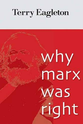 Why Marx Was Right, by Eagleton, Terry