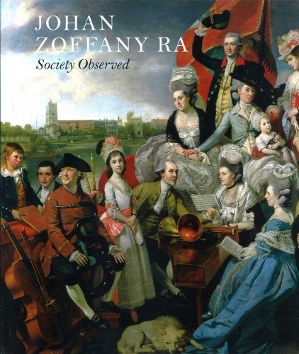 Johan Zoffany RA: Society Observed (Yale Center for British Art), Postle, Martin