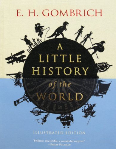 PDF A Little History of the World Illustrated Edition